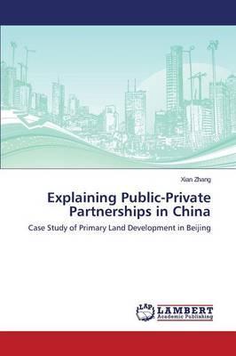 Explaining Public-Private Partnerships in China
