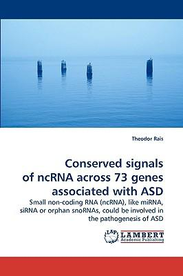 Conserved signals of ncRNA across 73 genes associated with ASD