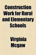 Construction Work for Rural and Elementary Schools