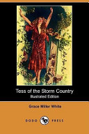 Tess of the Storm Country (Illustrated Edition) (Dodo Press)