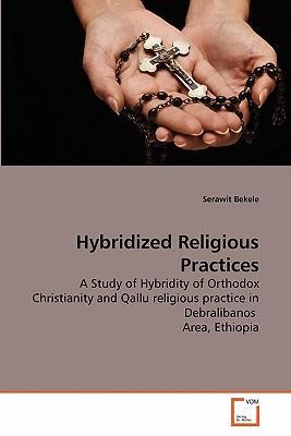 Hybridized Religious Practices