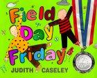 Field Day Friday
