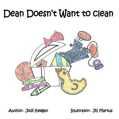 Dean Doesn't Want to Clean