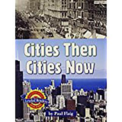 Cities Then, Cities Now on Leveled Read Unit 1 6pk, Level 2