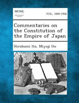 Commentaries on the Constitution of the Empire of Japan
