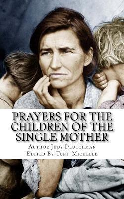 Prayers for the Children of the Single Mother