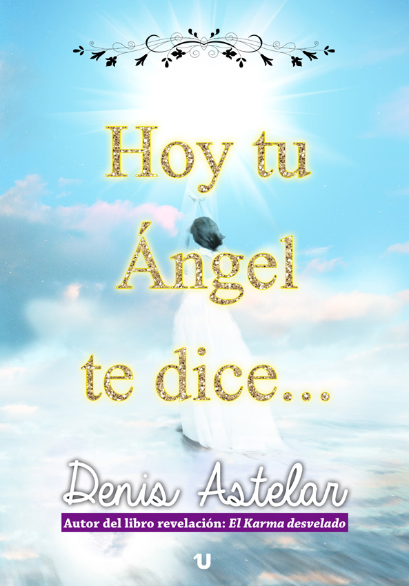 Hoy tu ángel te dice...