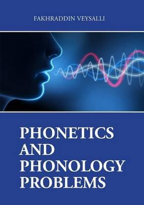 PHONETICS AND PHONOLOGY PROBLEMS