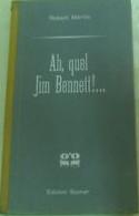 Ah, quel Jim Bennett!...