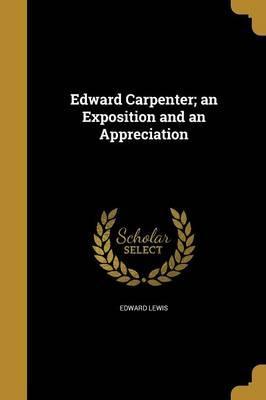 EDWARD CARPENTER AN EXPOSITION