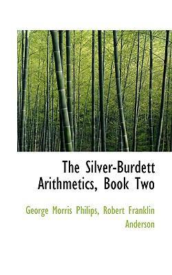 The Silver-burdett Arithmetics, Book 2