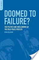 Doomed to Failure?