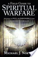 Field Guide to Spiritual Warfare