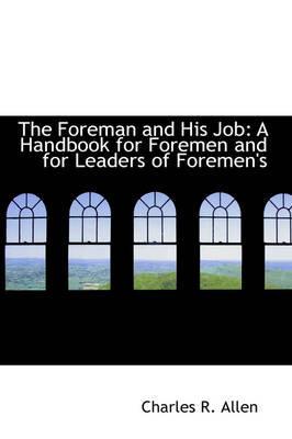 The Foreman and His Job