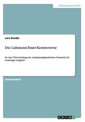 Die Luhmann-Esser-Kontroverse