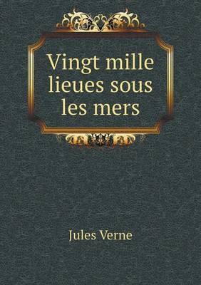Vingt Mille Lieues S...