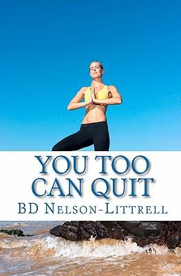 You Too Can Quit