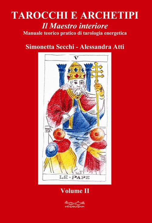 Tarocchi e archetipi - Vol. 2