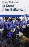 La Grèce et les Balkans, Tome 3