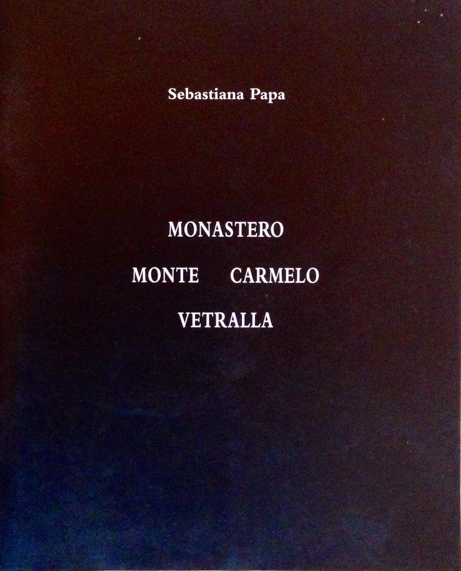 Monastero Monte Carmelo, Vetralla