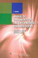 Manual de Tratamiento de las Enfermedades Dermatologicas
