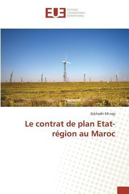 Le Contrat de Plan Etat-Region au Maroc