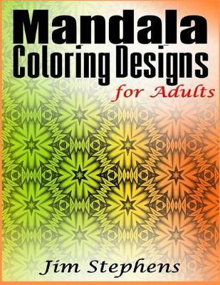 Mandala Coloring Designs for Adults