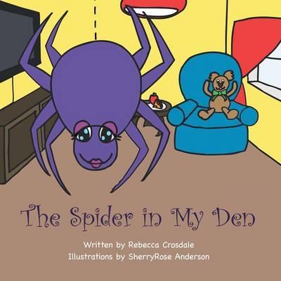 The Spider in My Den