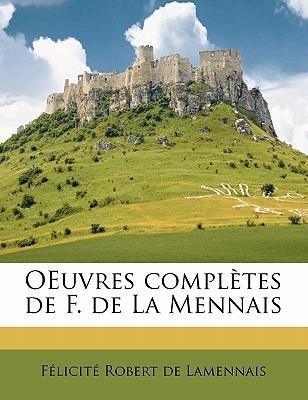 Oeuvres Completes de F. de La Mennais