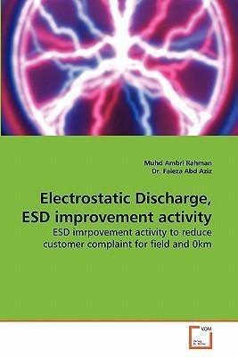 Electrostatic Discharge, ESD improvement activity