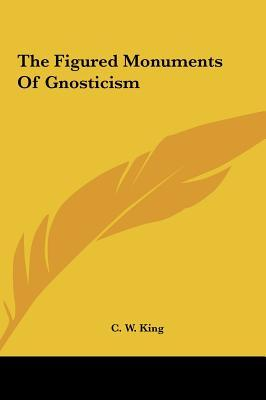 The Figured Monuments of Gnosticism