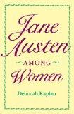 Jane Austen Among Wo...