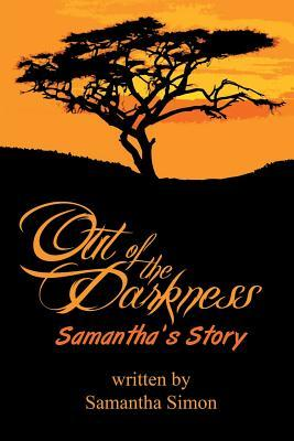 Out of the Darkness Samantha's Story