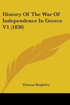 History of the War of Independence in Greece V1 (1830)