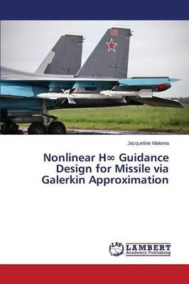 Nonlinear H8 Guidance Design for Missile via Galerkin Approximation