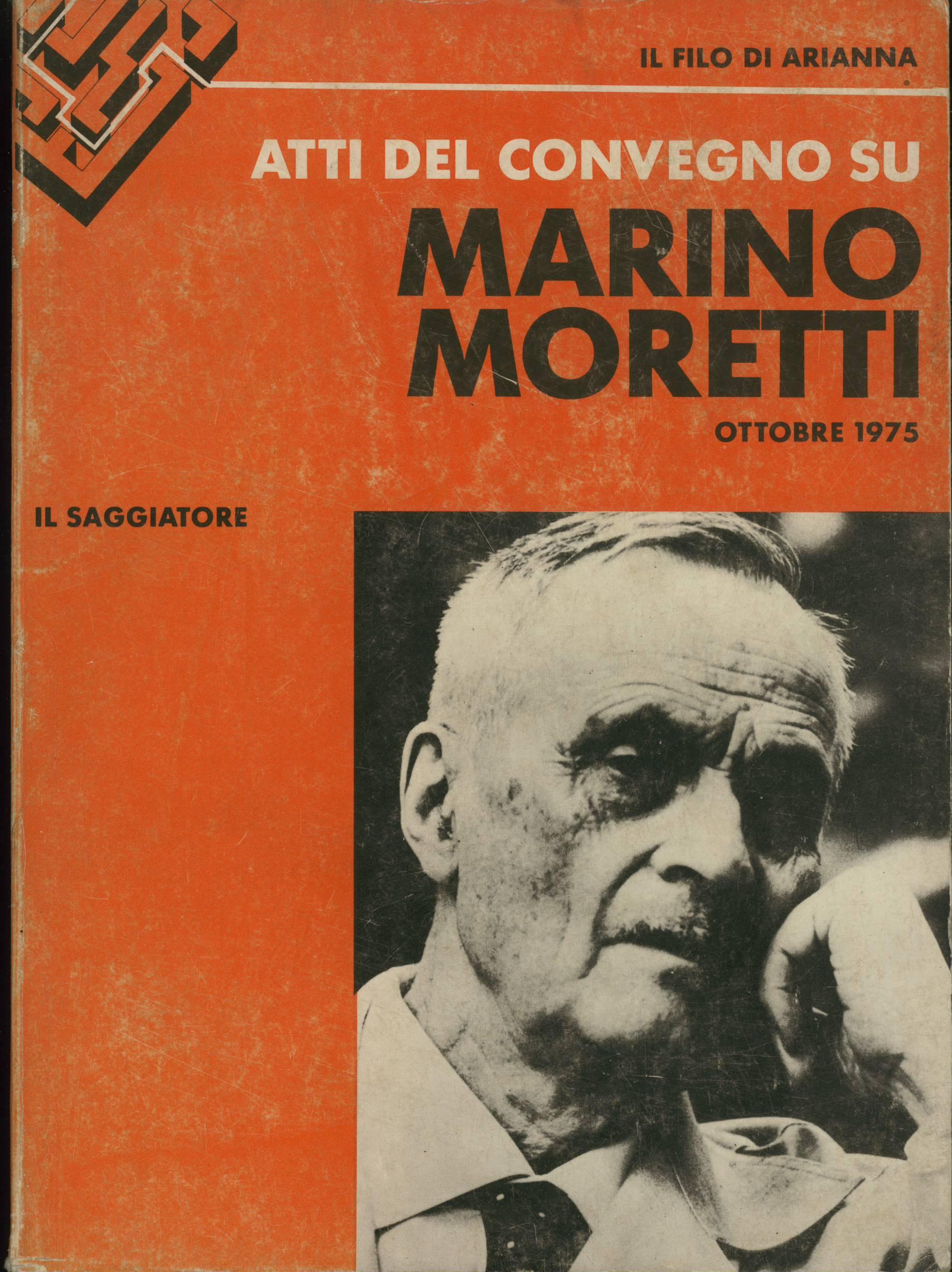 Atti del Convegno su Marino Moretti
