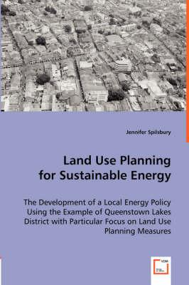Land Use Planning for Sustainable Energy
