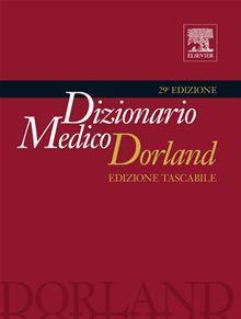 Dorland dizionario medico tascabile