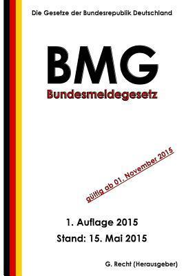 Bundesmeldegesetz Bm...