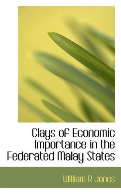 Clays of Economic Importance in the Federated Malay States