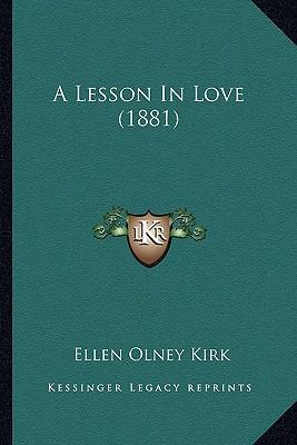 A Lesson in Love (1881)
