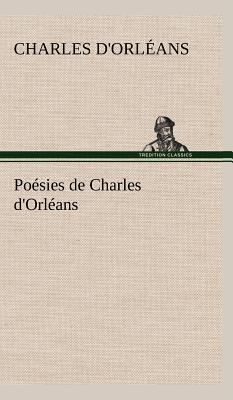Poesies de Charles d Orleans