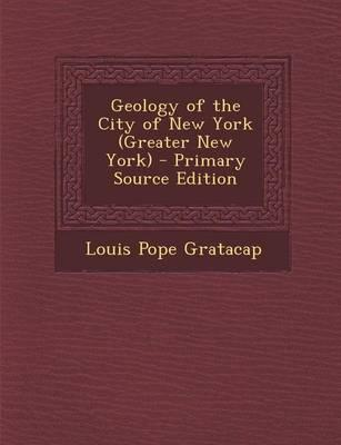 Geology of the City of New York (Greater New York)