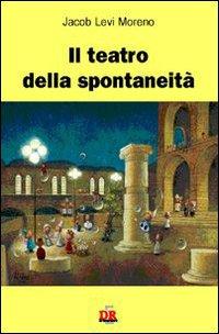 Il teatro della spontaneità