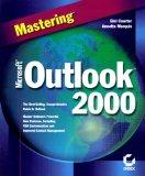 Mastering Microsoft Outlook 2000