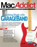 MacAddict Guide to Making Music with GarageBand