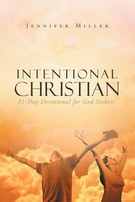 INTENTIONAL CHRISTIA...