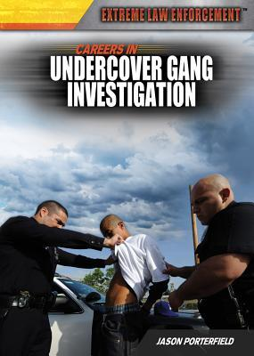 Careers in Undercover Gang Investigation