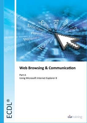 ECDL Syllabus 5.0 Module 7a Web Browsing Using Internet Explorer 8