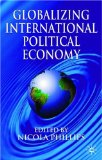 Globalizing International Political Economy